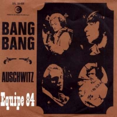 Bang bang / Auschwitz